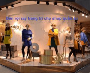 Đèn rọi ray cho shop quần áo